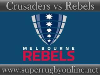 watch Super rugby Crusaders vs Rebels live