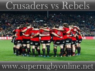 watch Super rugby Crusaders vs Rebels live stream