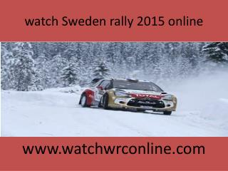 watch Sweden 2015 rally live
