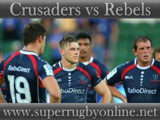 watch Super rugby Crusaders vs Rebels online live