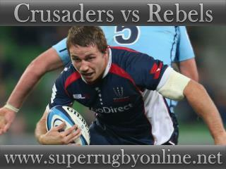watch Crusaders vs Rebels stream live online