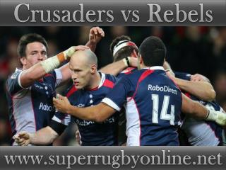 watch Crusaders vs Rebels live online stream