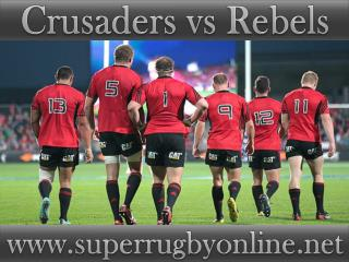 watch Crusaders vs Rebels live broadcast stream