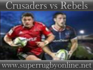 watch Crusaders vs Rebels online Super rugby match