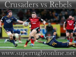 Crusaders vs Rebels Super rugby live match 13 feb