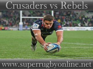 Super rugby Crusaders vs Rebels