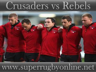 watch Crusaders vs Rebels live telecast