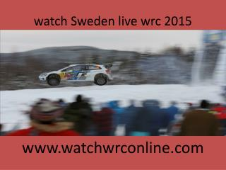 watch Sweden live wrc 2015