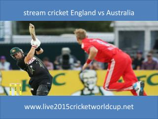 stream cricket England vs Australia