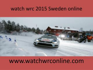 watch wrc 2015 Sweden online