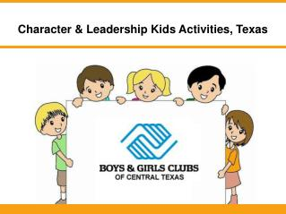 Character & Leadership Kids Activities, Texas