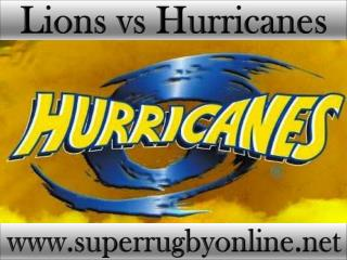 watch Lions vs Hurricanes online live