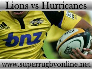watch Lions vs Hurricanes live Super rugby match