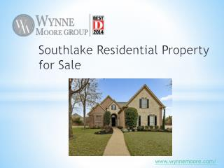 Southlake Residential Property for Sale