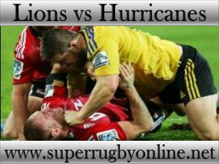 watch Super rugby Lions vs Hurricanes live stream