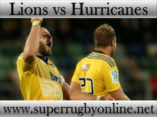 watch Lions vs Hurricanes live online stream