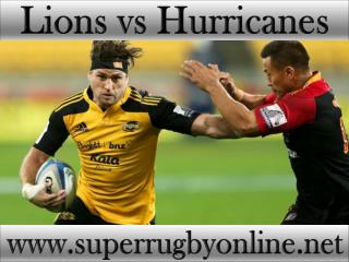 watch Lions vs Hurricanes live broadcast stream