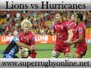 2015 1st match Lions vs Hurricanes live