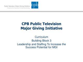 CPB Public Television Major Giving Initiative