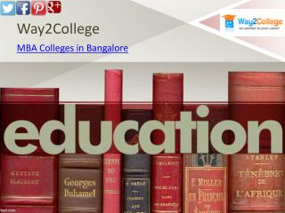 MBA Colleges in Bangalore- Way2College