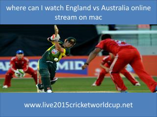 how can I watch easily England vs Australia cricket match 14