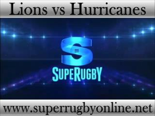 Super rugby Lions vs Hurricanes