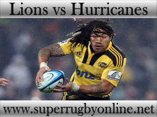 watch Lions vs Hurricanes live coverage
