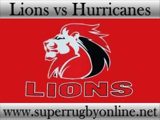 Lions vs Hurricanes live on webstreaming