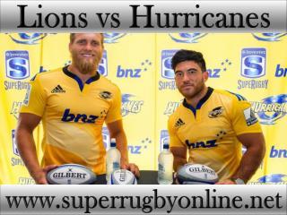 Lions vs Hurricanes