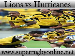 watch Super rugby Lions vs Hurricanes live online