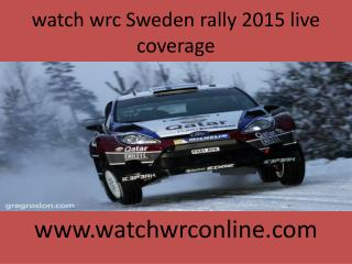 watch wrc Sweden rally 2015 live coverage