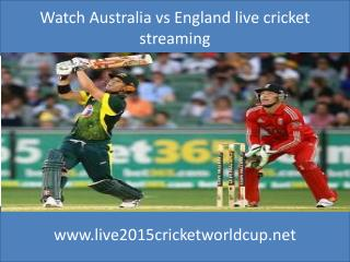 Watch Australia vs England live cricket streaming