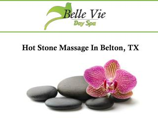 Hot Stone Massage In Belton, TX