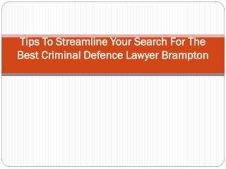 Tips To Streamline Your Search For The Best Criminal Defence