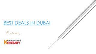 best deals in Dubai
