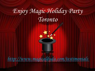 Enjoy Magic Holiday Party Toronto