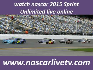 how to watch nascar 2015 Sprint Unlimited live stream online