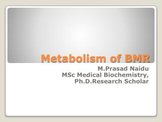 BMR OF METABOLISM