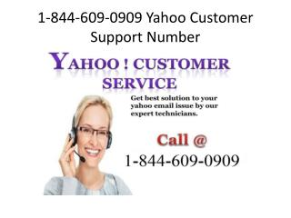 @1-844-609-0909(toll free) Yahoo customer support number