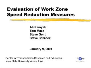 Evaluation of Work Zone  Speed Reduction Measures