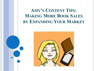 MAKING MORE BOOK SALES BY EXPANDING YOUR MARKET