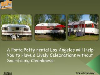A Porta Potty rental Los Angeles will Help You to Have a Liv