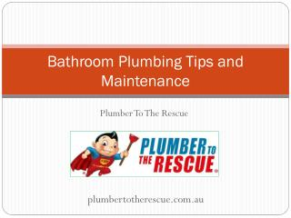 Bathroom Plumbing Tips and Maintenance