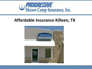 Affordable Insurance Killeen, TX