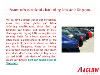 Factors to be considered when looking for a car in Singapore