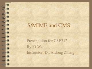 Presentation for CSE712  By Yi Wen  Instructor: Dr. Aidong Zhang