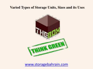 Varied Types of Storage Units in Bahrain, Sizes and its Uses