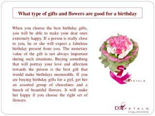 What type ofgiftsandflowersare good for a birthday