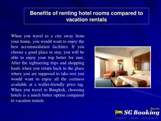 Benefits of renting hotel rooms compared to vacation rentals