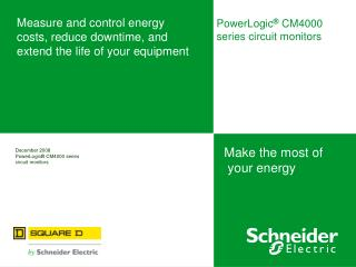 Measure and control energy costs, reduce downtime, and extend the life of your equipment